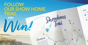 Follow our Show Home Trail and WIN